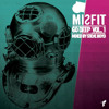 MISFIT GO DEEP mixed by STEVE BOYD