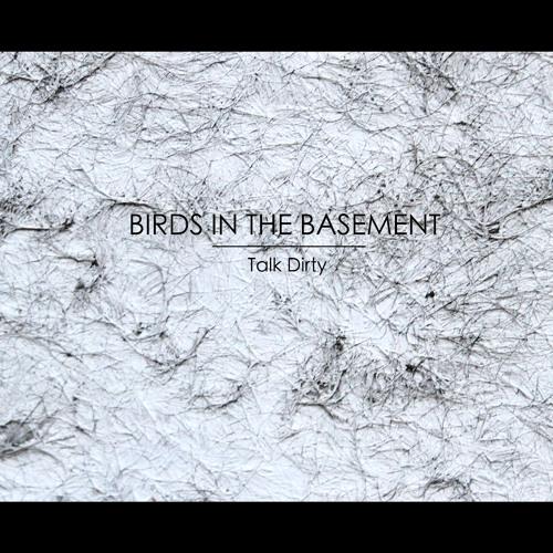 Birds In The Basement - GRRR (Vocal Mix)