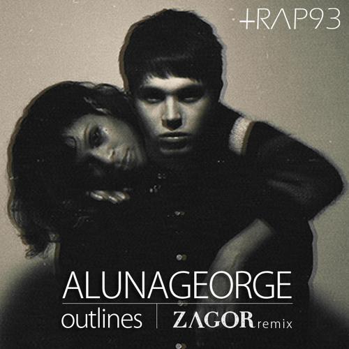Alunageorge - Outlines (Zagor Remix)