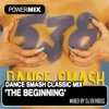 Dance Smash Classic Mix `The Beggining´ Mixed By Dj Devious 28/01/2011