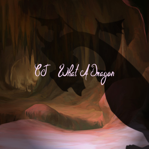 What A Dragon (Demo 1)