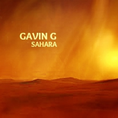 Gavin G - Sahara (out now)