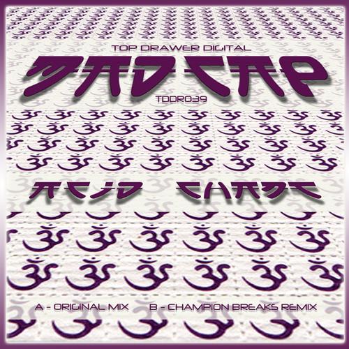 Madcap : Acid Chant (Champion Breaks Remix) Top Drawer Digital TDDR039