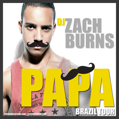 DJ Zach Burns - PAPA PARTY - Brazil Tour 2013