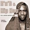 Rnb & Hip Hop Exclusives Winter 2013 [Full Mix]