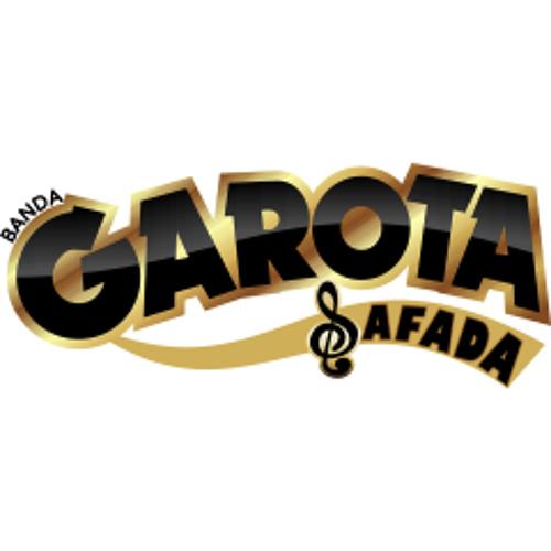 GAROTA SAFADA - Ciumento Mesmo.