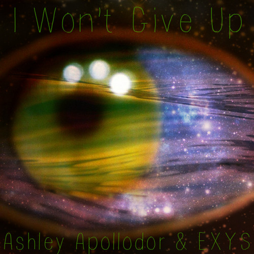 Milana - I Won't Give Up [Ashley Apollodor + Exys Re - Touch]