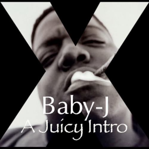 The XX Vs. The Notorious B.I.G. - A Juicy Intro (Baby-J Mashup)