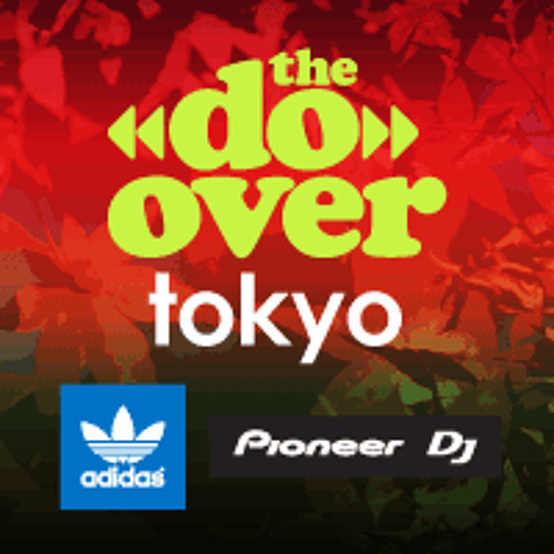 Tony Touch Live @ The Do-Over Tokyo (10.13.13)