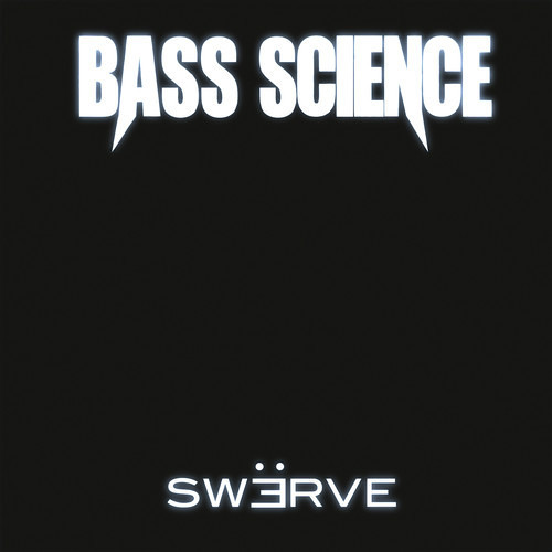 Swerve by Bass Science