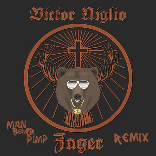 Victor Niglio - Jager (ManBearPimp Remix)