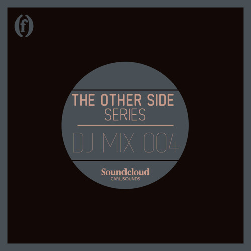 The Other Side Series DJ Mix 004 [Live In Brooklyn]