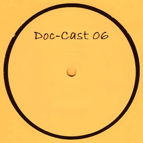 Doc-Cast 06