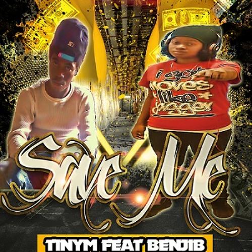 Tinym feat. BenjiB - Save Me