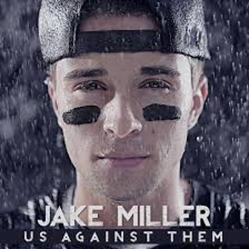 Jake Miller- Homeless