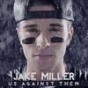 Jake Miller - Dead and gone