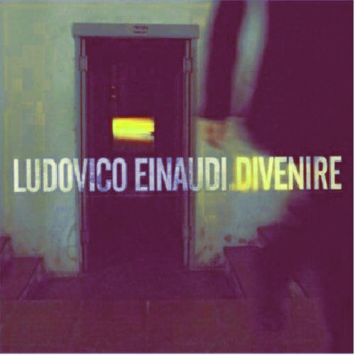 Ludovico  Eunadi - Divenire