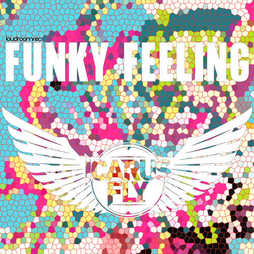 Icarus Fly - Funky Feeling - Original Mix **OUT NOW