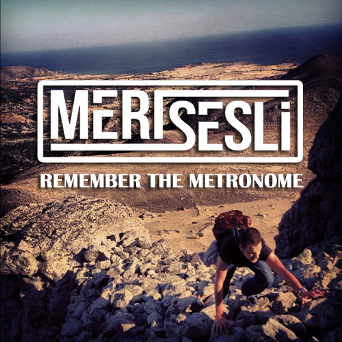 Remember The Metronome (Mert Sesli Bootleg)