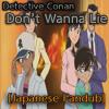 Don't wanna lie - B'z [Japanese Fandub] By ZGRGaming