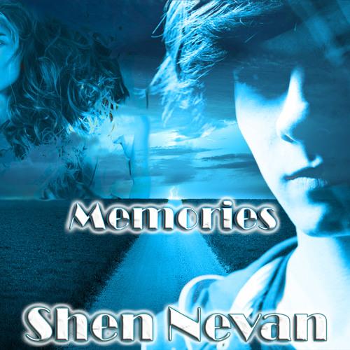Shen Nevan - Memories