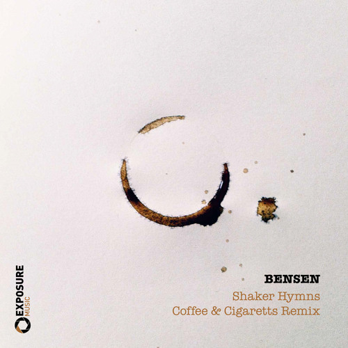 Dry The River - Shaker Hymns (BENSEN´s Coffee & Cigarettes Remix) I Free Download