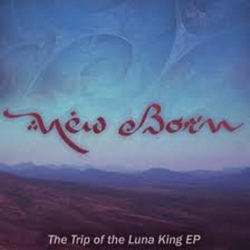 New Born - Trip of the Luna King