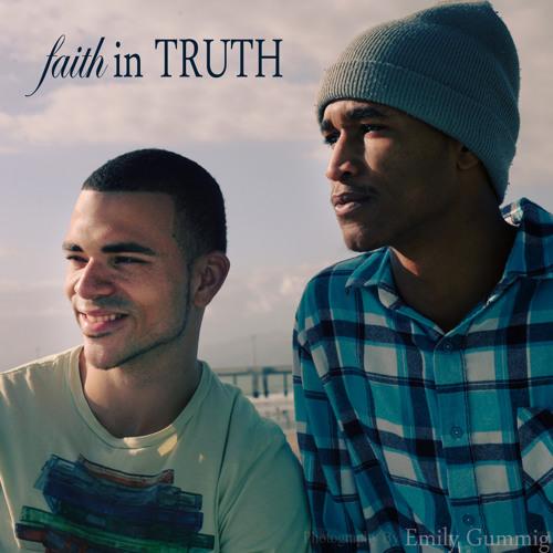 faith in TRUTH