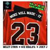 Mike Will Made It - 23 Ft. Miley Cyrus, Wiz Khalifa And Juicy J (DJ X2 Remix)