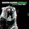 Martin Garrix - Animals (Gioni Trap Remix)