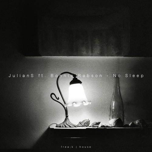 JulianS ft. Bonnie Rabson - No Sleep [Free Download]