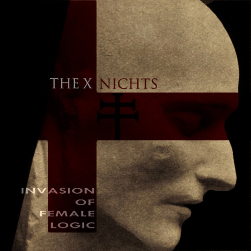 Nichts - The X - Invasion Of Female Logic