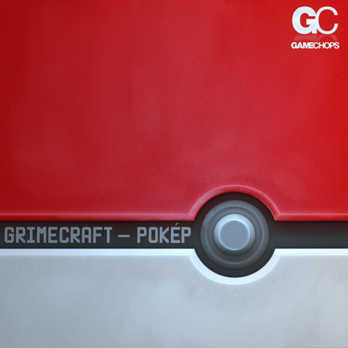 Grimecraft - POKÉP (Preview Mix) 11/13/13