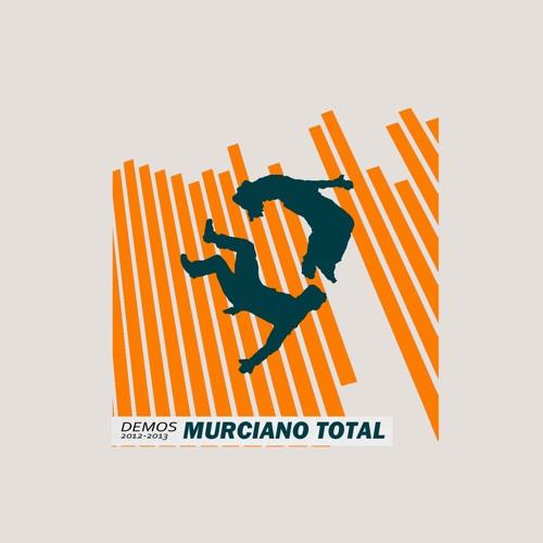 Murciano Total - Demos 2012-2013