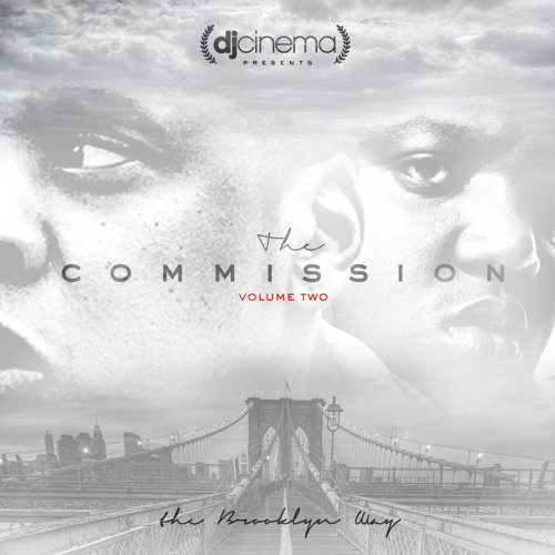 "DJ Cinema Presents: The Commission Vol. 2: ""The Brooklyn Way"" (Jay-Z & The Notorious B.I.G.)"