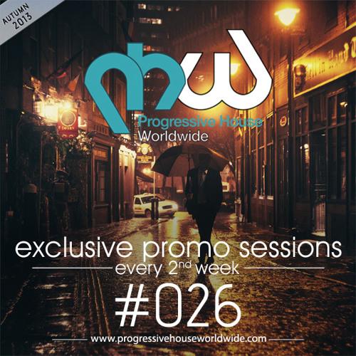 Progressive House Worldwide – PHW Promo Session 026 – 2013
