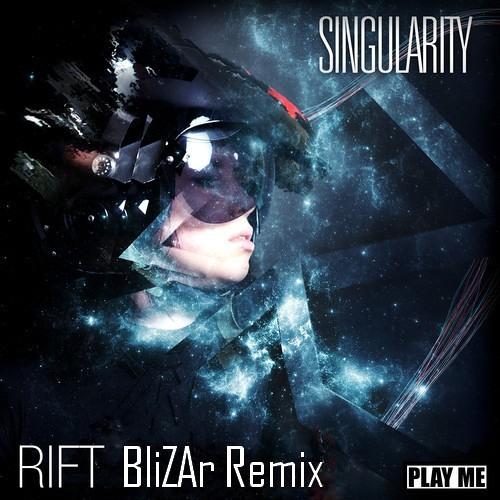 Singularity Feat. Jenn Lucas - Rift (BliZar Remix) [CONTEST]