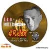 L.Z.D Feat. Holly Johnson - Relax (Small Ganja Rasta LZD Mix)