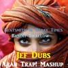 Beatsmith & Beazy Tymes - Bandit Swallow (Jef Dubs Arab! Trap Mashup)