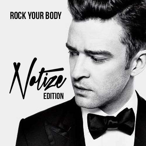 Justin Timberlake - Rock Your Body (Notize Edition)