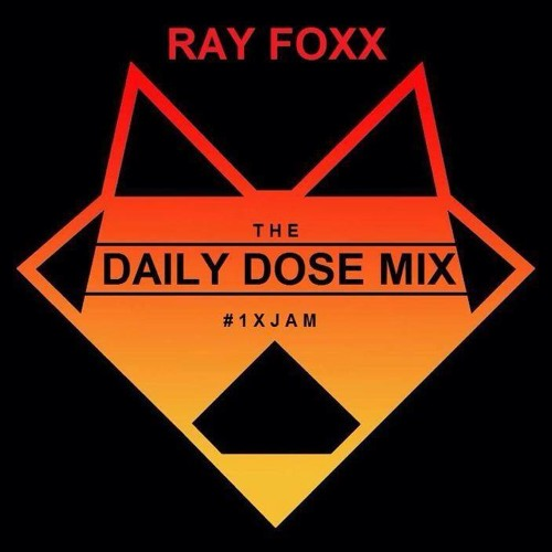 Ray Foxx's Mistajam 1Xtra Daily Dose Mix - Episode 1