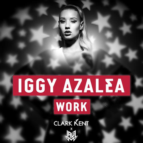 Work by Iggy Azalea (Clark Kent & Jauz Remix) - TrapMusic.NET Premiere