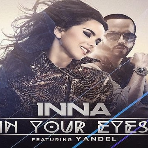 IN YOUR EYES - INNA Ft YANDEL(EXCLUSIVE REMIX OVATSUG SELBOR)2daVERSIONDEMO
