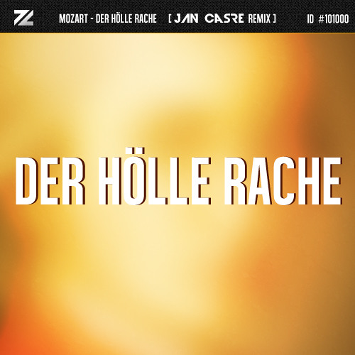 Der Hoelle Rache (Jan Casre Remix) [free release link in description]