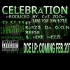Celebration (B.Y.O.B.) ft.K3yz$ Da G.O.N., Reese, & Mike Mezzl (Prod By.CPT Zoom) #DCELPDROPPINFEB2014