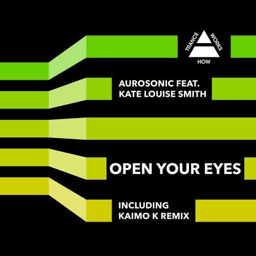 HTW0003 : Aurosonic feat. Kate Louise Smith - Open Your Eyes (Progressive Mix) ASOT639 & 641