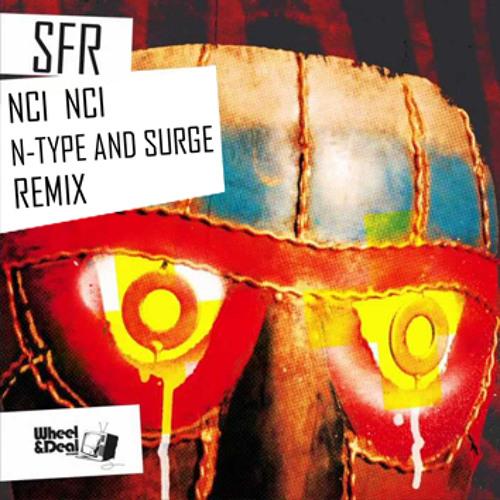 Dj SFR - Nci Nci - N-Type & Surge Remix (Clip)