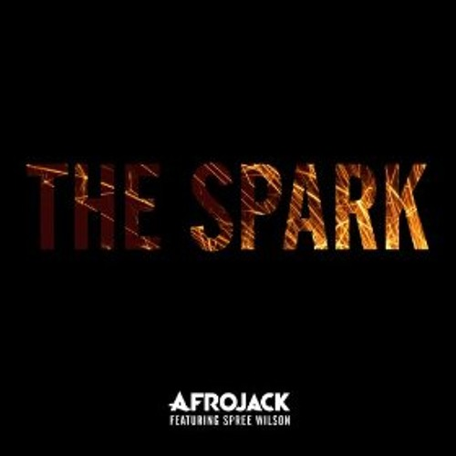 Afrojack - The Spark Feat Spree Wilson (3M Mix)