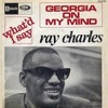 Georgia On My Mind  Ray Charles Compositor: Hoagy Carmichael and Stuart Gorrell