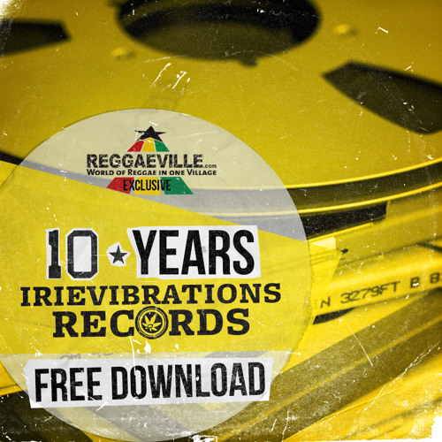 Iriepathie - Laut Sein feat. Irie Révoltés [10 Years IrieVibrations Records - Free Download Sampler]